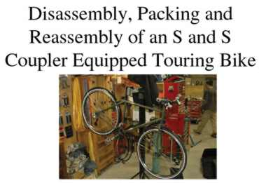 Disassembly and packing a True North touring bike with S and s Couplings